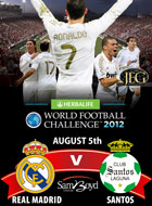 REAL MADRID VS SANTOS – EXCLUSIVE!!